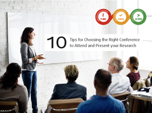 Ten Tips for Choosing the Right Conference to Attend and Present your Research